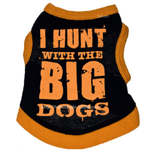 Wholesale dog clothes cotton pet dog apparel I HUNT WITH THE BIG DOGS cute vest for dog