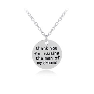 Wholesale dream of silver necklace for sale - Group buy Thank You For Raising The Man Of My Dreams Round Disc Pendant Necklace Mother Father In Law Mother s Father s day Gift