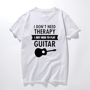 Wholesale I Do Not Need Therapy I Only Need To Play Guitar Funny T Shirt T shirt Mens Clothing Tees Short Sleeve T shirt