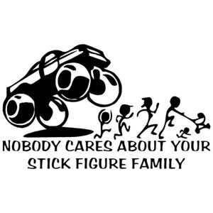 Wholesale crashing cars for sale - Group buy NO BODY CARES letters monster truck crashing funny style car sticker CA