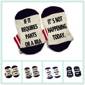 Wholesale IF it requires pants or a bra it s not happening today wine Socks cotton comfortable unisex Men Women Socks