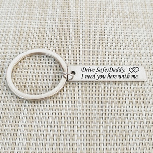 Wholesale Creative Keychain Men Key Ring Letter quot Drive Safe Daddy I Need You Here With Me quot Father s Day Keyring Gifts for Daddy Father