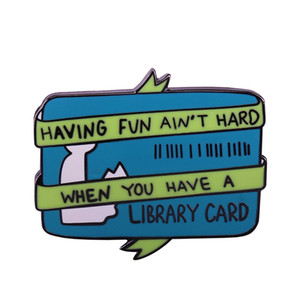 Wholesale fun gift cards for sale - Group buy Having fun ain t hard when you have a library card badge introvert doodles pin bibliophile bookworm gift