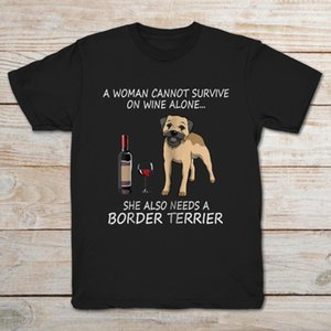Wholesale Brand A Woman Cannot Survive On Wine Alone She Also Needs A Border Terrier T SHIRT Men s Short Sleeve T Shirt