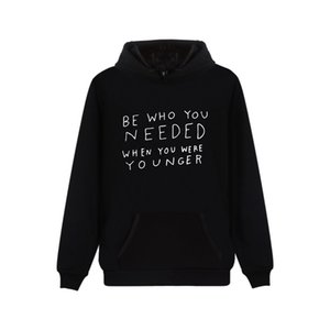 Wholesale custom made BE WHO YOU NEEDED D print casual Hooded sweatshirt Women Men Clothes Hot Sale Hoodies sweatshirtMX190927