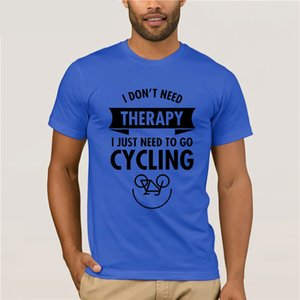 Wholesale I Don t Need Therapy I Just Need To Go bicycle T Shirt Men Men s Short Sleeve designer Print Custom Bespoke Basic Hiker T shirt