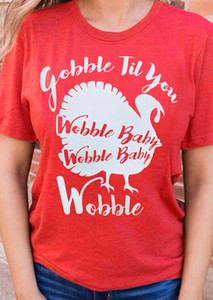 Women's Tee Turkey Gobble Til You Wobble T-shirt Wobble Baby Tshirt Women Funny Graphic T Shirt Red Christmas Tees Drop Ship