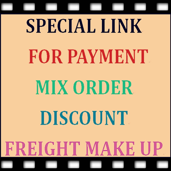 top popular Special Link For payment, mixed orders, special discount, freight make up,or For You Buy The Product As We Agreement 2020