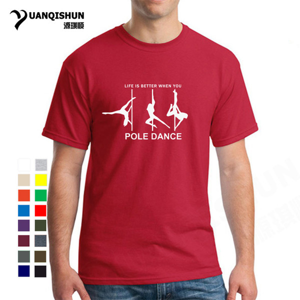 Boutique 16 Colors T-shirt Life Is Better When You Pole Dance T Shirt 2019 Summer Style Short Sleeve Cotton Funny Tee Top XS-3XL