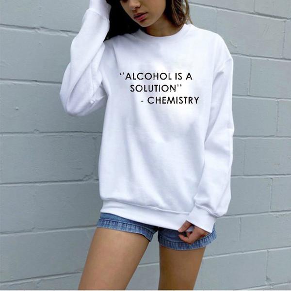 2019 EnjoytheSpirit Women Unisex Geek Jokes Sweatshirt Alcohol Is A  Solution Funny Jumper Bad Girl Crowneck Hip Top Casual Wear From Backvent,  $27 82