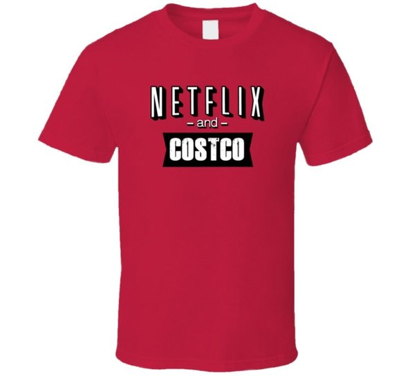 Netflix E Costco Fast Food Fan T ShirtFunny frete grátis Unisex Casual Tshirt
