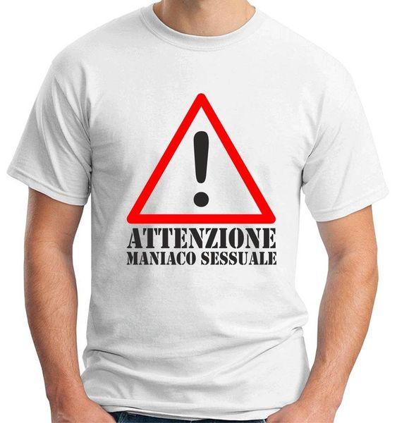 T-shirt Uomo Bianco T0203 ATENÇÃO MANIACO SESSUALE FUN COOL GEEK engraçado 100% camiseta de Algodão