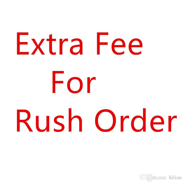 top popular Rush Order FeeRush Order shipping time is also about 3-5 days Via DHL SF_express EMS UPS Fedex 2021