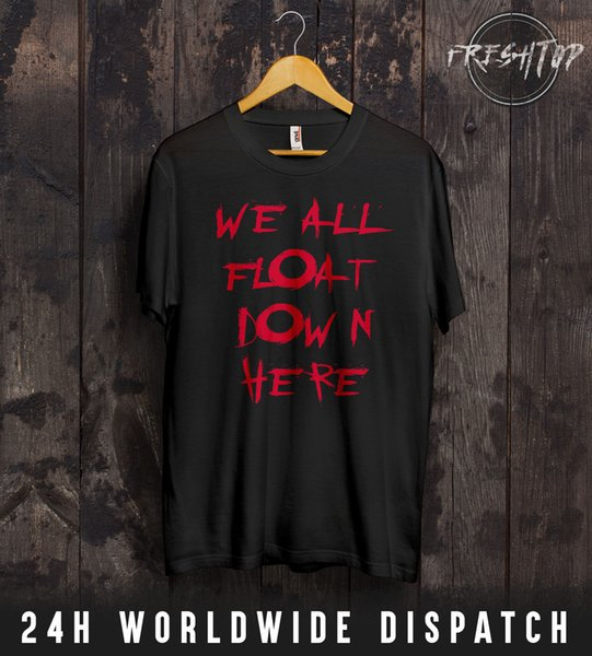 It T Shirt Chapter One We All Float Down Here Clown Horror Movie Pennywise Men Women Unisex Fashion tshirt Free Shipping
