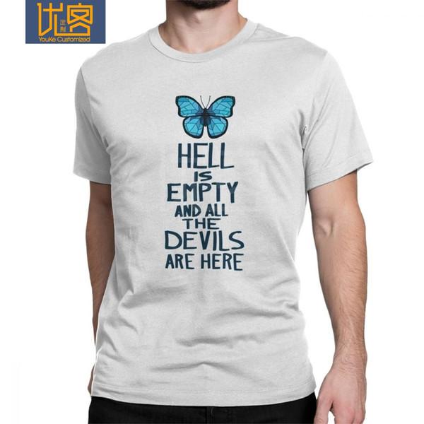 Das Leben der Männer ist merkwürdig T-Shirt Hölle ist leer 100% Baumwolle Tees Kurzarm Schmetterling Max Game T Shirts Kleidung Plus Size