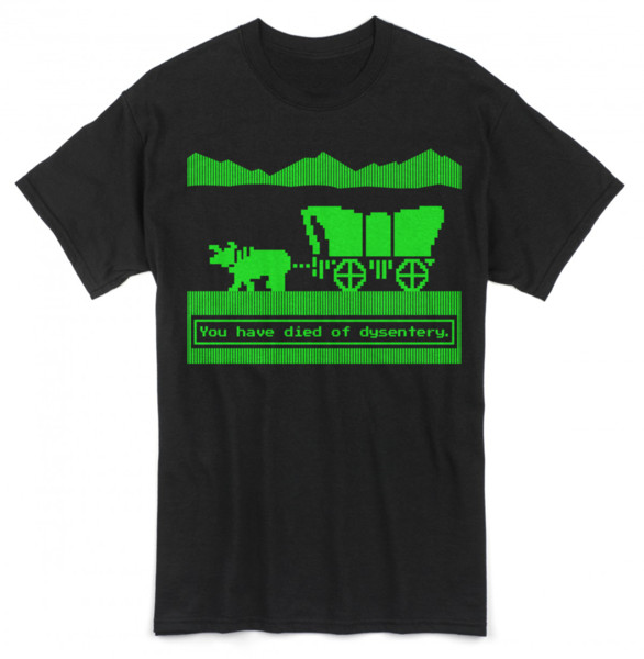 New Oregon Trail Shirt You Have Died of Dysentery Computer 8-Bit Video Game 1865 Funny free shipping Unisex Casual Tshirt