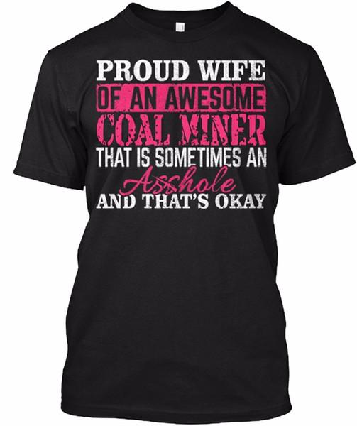 2017 vendita calda nuova maglietta da uomo orgogliosa moglie di un fantastico minatore di carbone manica corta casual t-shirt stampata taglia S - 4xl