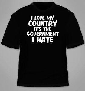 Ülkemi seviyorum. Tişörtten nefret ediyorum hükümet. Amerika Patriot Karşıtı Tees