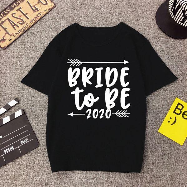 Bride To Be 2020 Bride Squad-Pfeil-Herz Bachelorette Party Bridesmaid T-Shirt Hochzeit Frauen T Streetweinlese