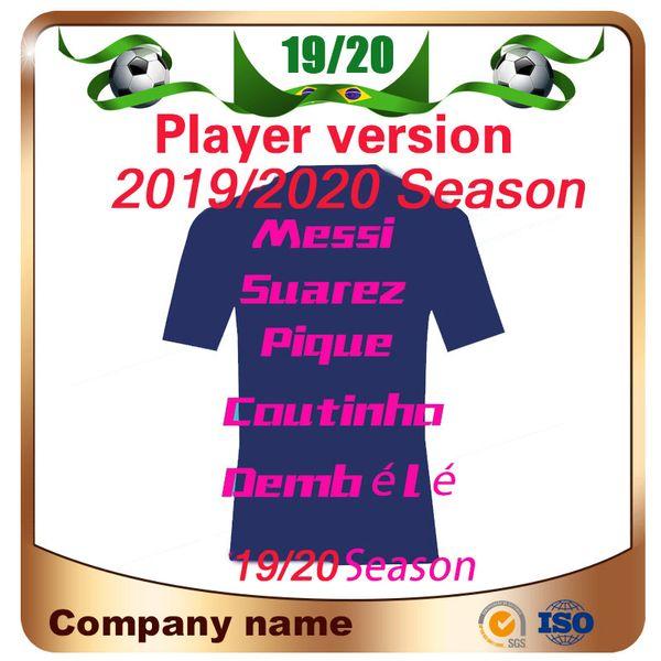 19/20 Player version #10 MESSI Home Soccer Jersey 2020 COUTINHO Away Soccer Shirt O.DEMBELE SUAREZ RAKITIC Club 3rd Football Uniform