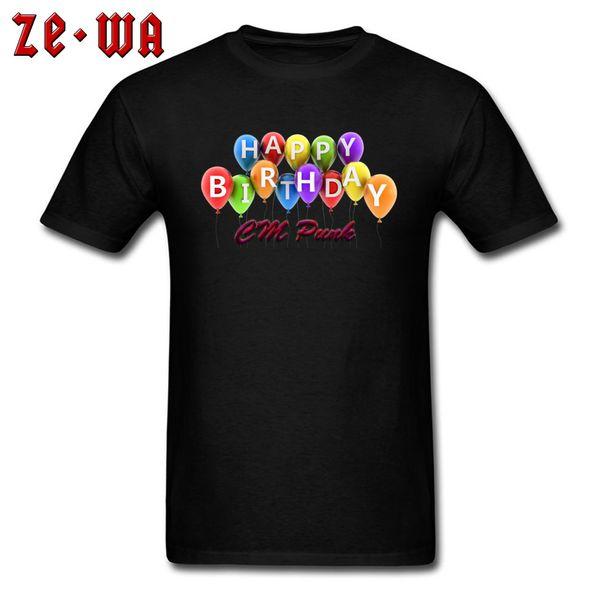 T-shirt CM Punk Lover T Shirt Men Birthday Gift Tshirt 3D Happy Birthday Balloons Print Clothes Adult Black Tees Cotton Tops