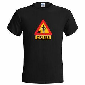 Financial Crisis Road Sign FUNNY MENS T joke skint no money wages cash