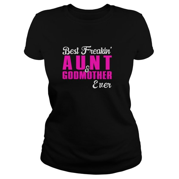 Herrenhemd der Marke 2019 Best Freakin 'Aunt And Godmother Event Shirt, Hoodie