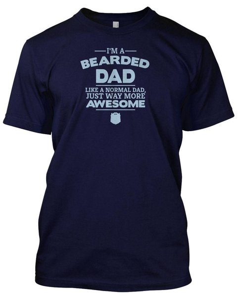 I'm A Bearded Dad, Like A Normal Dad, Just Way More Awesome - Unisex Tshirt Gift