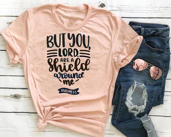 Mas você senhor é um escudo em torno de mim t shirt slogan mulheres moda grunge tumblr festa Hipster cristão baptismo grunge tumblr tee