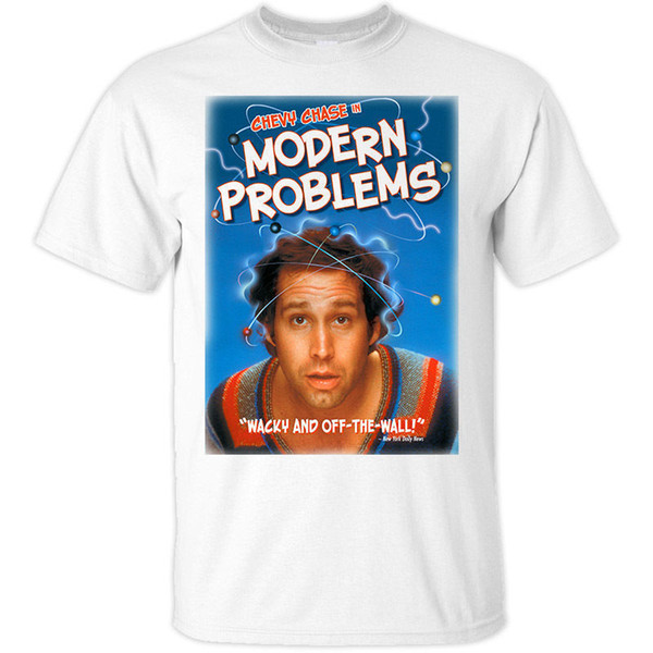Chevy Chase Modern Problems 1981 Ver 1 T Shirt All Sizes S 5xl Mens Pride Dark T Shirt White Black Grey Red Trousers Tshirt Funky T Shirts For
