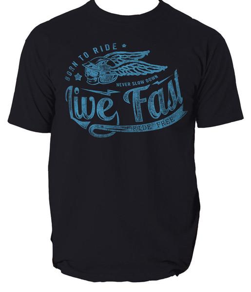 Nascido para andar camiseta ao vivo rápido passeio livre motociclista S-3XL Engraçado frete grátis Unisex Casual