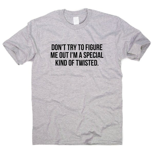 funny T-shirts mens humour womens sarcastic top Don/'t Try To Figure Me Out