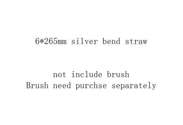 6 * 265 مم الفضة الانحناء القش