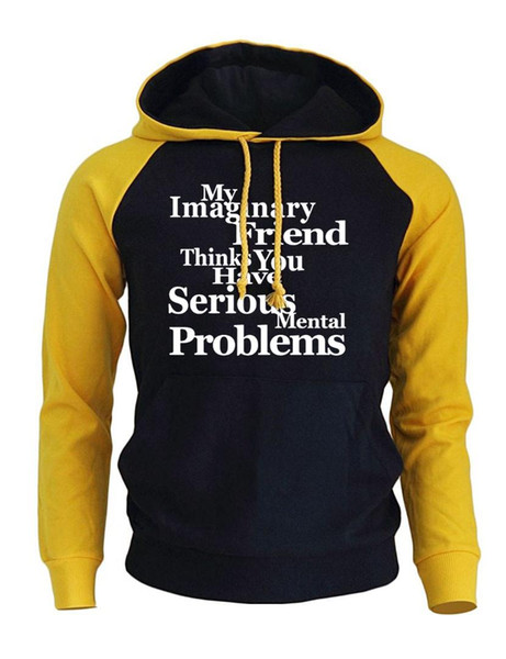 2017 autumn winter fleece men's sportswear print my imaginary friend thinks you have mental problems fashion casual hoodies, Black