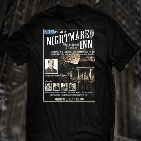 New Black Frasier Crane Ham Radio T Shirt Nightmare Inn Kacl Sitcom Tee Seattle 2019 New 100% Cotton T Shirt Uomo