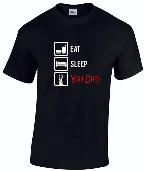 Eat Sleep You Died T - shirt-Funny Dark Souls Gamer Sunbros отцы день подарок топ мужчины с коротким рукавом футболка топ футболка плюс размер