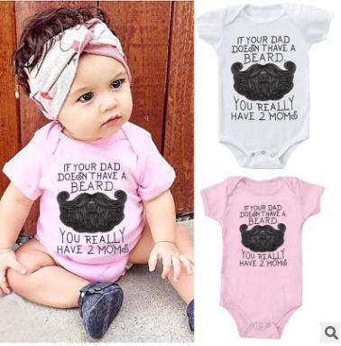 If Your Dad Doesnt Have A Beard You Have Two Mom Newborn Baby No Sleeve Bodysuit Romper Infant Summer Clothing Black