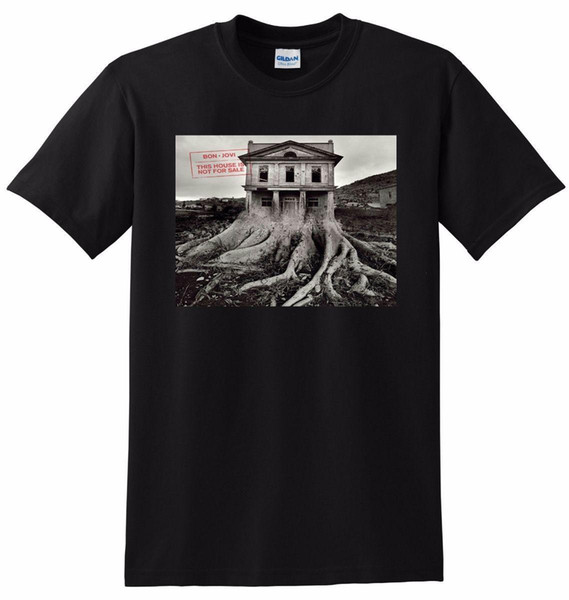 BON JOVI T SHIRT this house is not for sale SMALL MEDIUM LARGE or XL Mens 2018 fashion Brand T Shirt O-Neck 100%cotton