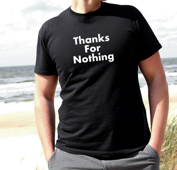 THANKS FOR NOTHING Men's Tshirt Funny Top Urban Tumblr Street Style Ootd Hipster Men's Clothing T-Shirts Short Sleeve Male