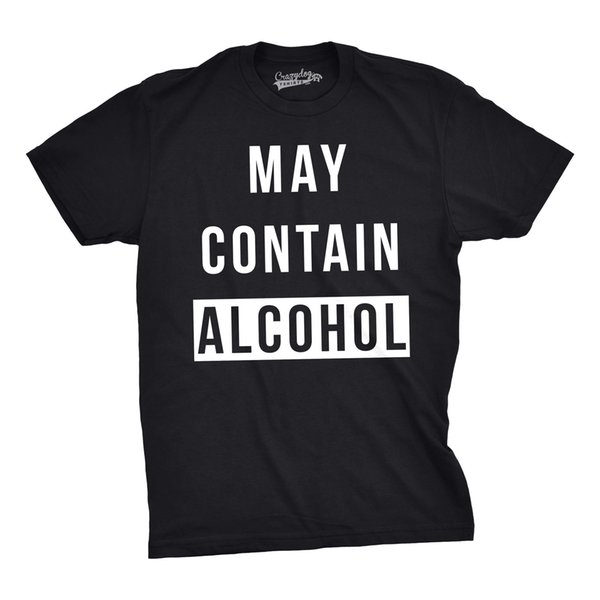 Mens May Contain Alcohol Funny Shirts Hilarious Drinking Novelty Cool T shirtdiscout hot new top free shipping t-shirt