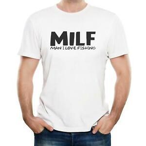 Homem que eu amo pescar MILF - t-shirt dos homens - presente de aniversário - novidade engraçada