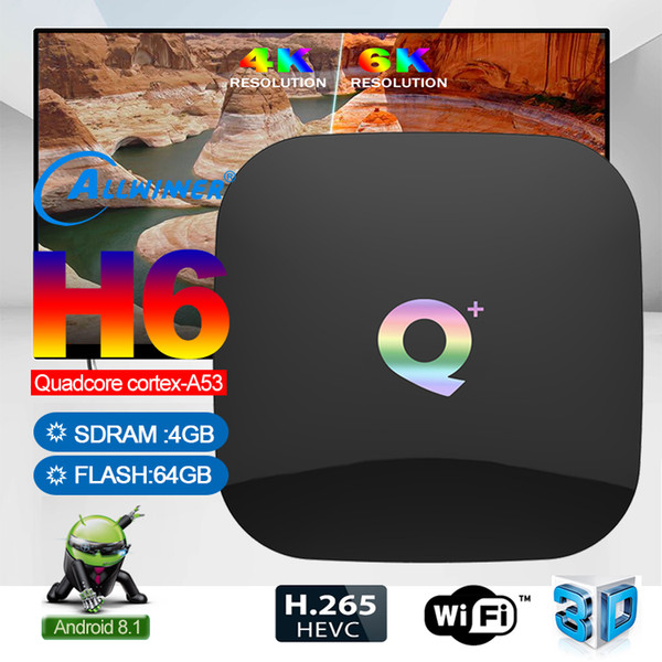 top popular Q Plus Android 8.1 TV Box With H6 4GB 64GB Smart TV Box Support 2.4G Wifi Better Than TX3 TX6 2020