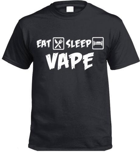Eat Sleep VAPE T-Shirt Gift Present vaping vapers smoke 2018 New Brand Mens T Shirt Cotton Short Sleeve print 100% cotton casual