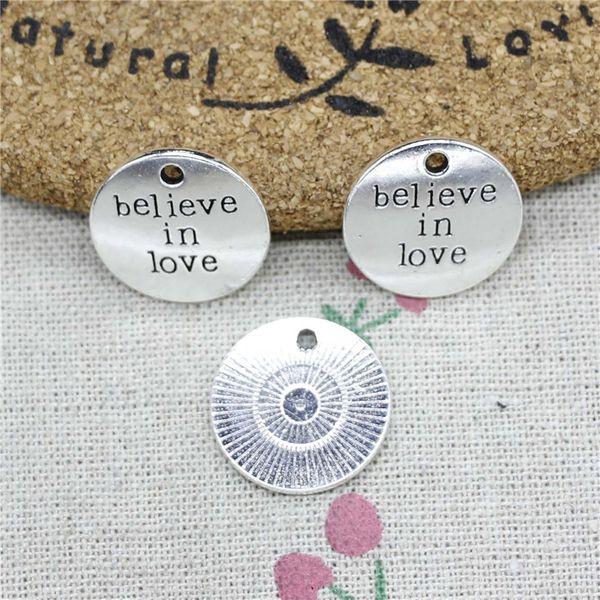 40pcs Charms plates believe in love 20mm Tibetan Silver Vintage Pendants For Jewelry Making DIY Bracelet Necklace