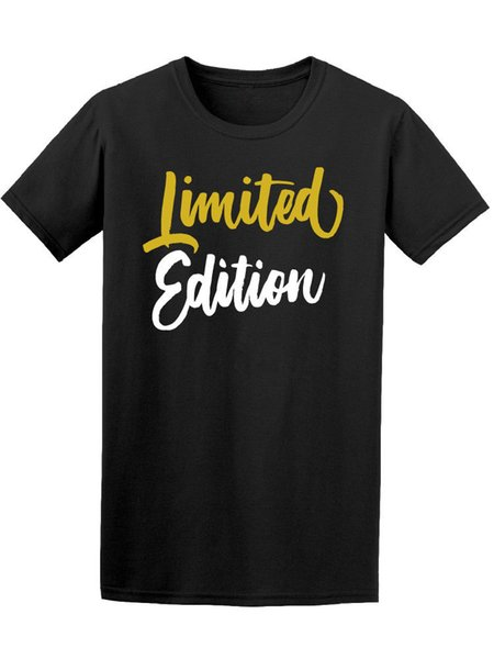Limited Edition Quote Men's Tee -Image Round Style tshirt denim clothes camiseta t shirt