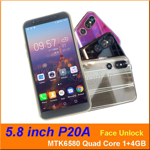 """5.8"""" P20A Smart Cell Phone MTK6580 Quad Core 1GB 4GB Android 6.1 3G WCDMA Unlocked Dual SIM Cam 5MP Mobile face unlock Smart Gesture 10pcs"""