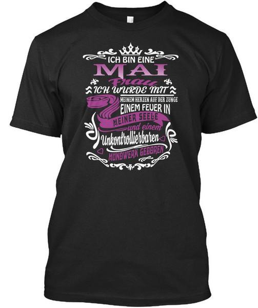 Mai Ich Bin Eine Frau Stylisches T-Shirt Funny free shipping Unisex Casual tshirt