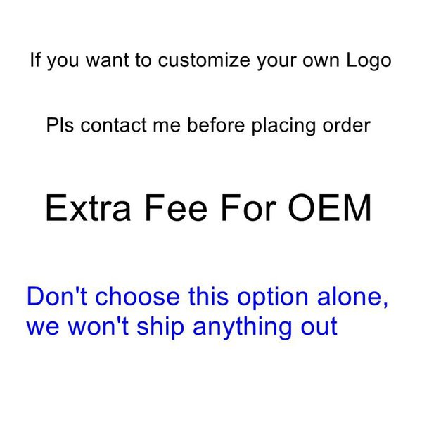 Extra Fee For OEM Customized Only