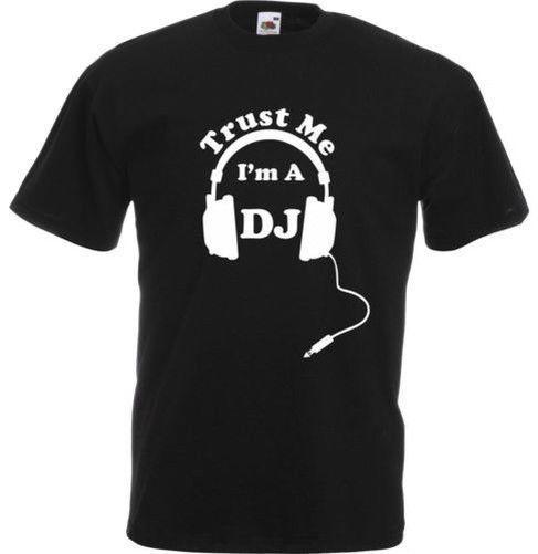 Croyez-moi, je suis un DJ, t-shirt imprimé de vêtements pour adultes
