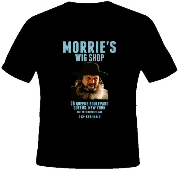 Morrie's wig shop Goodfellast shirt hoodie hip hop t-shirt